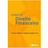 Curso De Direito Financeiro - Carlos Alberto De Moraes