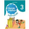 Mundo Melhor - Portugu�s - 3� Ano - Ensino Fundamental I