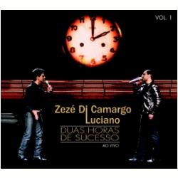 CDs - Zezé Di Camargo e Luciano - Duas Horas De Sucesso - Ao Vivo ( cd 1 ) - Zezé Di Camargo e Luciano - 886973958223