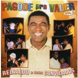 Reinaldo E Seus Convidados - Pagode Pra Valer Vol 03 (CD) - Reinaldo E Seus Convidados
