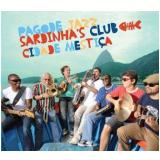Pagode Jazz Sardinha's Club - Cidade Mestiça (CD) - Pagode Jazz Sardinha's Club