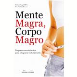 Mente Magra, Corpo Magro - Universo Dos Livros
