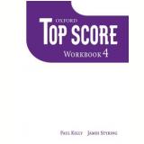 Top Score 4 - Workbook - Michael Duckworth