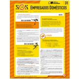 COLE��O SOS - S�NTESES ORGANIZADAS SARAIVA VOL. 31 EMPREGADOS DOM�STICOS - 1� edi��o (Ebook) - Leone Pereira da Silva Junior