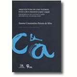 Arquitectura De Cine Teatros: Evolução E Registo [1927—1959] - Susana Constantino Peixoto Da Silva
