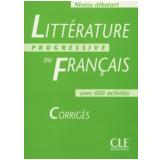 Litterature Progressive Du Français Debutant - Corriges - Nicole Blondeau