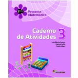 Matemática - 3º Ano - 2 ª Edição - Caderno De Exercícios - Luiz Márcio Imenes, Marcelo Lellis E Est