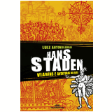 Hans Staden (Ebook) - Luiz Antônio Aguiar