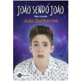 João Sendo João - João Guilherme