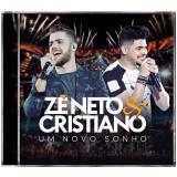 Zé Neto e Cristiano - Um Novo Sonho (CD) - Zé Neto E Cristiano