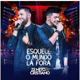 Zé Neto & Cristiano - Esquece o Mundo Lá Fora (CD) - Zé Neto & Cristiano