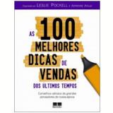 As 100 Melhores Dicas de Vendas dos Últimos Tempos - Leslie Pockell