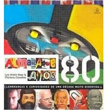 Almanaque anos 80 livros livraria da folha almanaque anos 80 fandeluxe Gallery