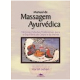 Manual de Massagem Ayurv�dica - Harish Johari