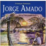 Jorge Amado - MYRIAM FRAGA, Angelo Bonito