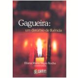 Gagueira - Eliana Nigro Rocha