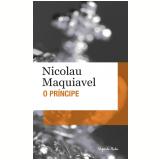 O Príncipe – Edição de Bolso - Nicolau Maquiavel