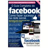 O Guia Completo do Facebook - Editora Europa