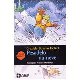 Pesadelo Na Neve - Graziela Bozano Hetzel