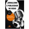 Jornalismo e Publicidade no R�dio