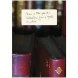 Para a Tão Falada Biblioteca José e Guita Mindlin - Lúcia Mindlin Loeb
