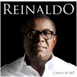 Reinaldo - Canto De Rei (CD) -