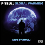 Pitbull - Global Warming - The Meltdown (CD)