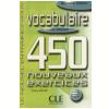 Vocabulaire 450 Nouveaux Exercices - Niveau Debutant (Livre + Corriges)