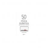 50 Idéias De Fisíca Quântica - Joanne Baker