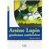 Arsene Lupin, Gentleman Cambrioleur (Niveau 2) - Maurice Leblanc