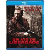 Um Ato de Liberdade (Blu-Ray) - Edward Zwick (Diretor)