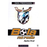 Apito Final (bola Na Rede - Vol. 6) - Dan Freedman