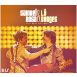 Samuel Rosa & Lô Borges - Ao Vivo No Cine Theatro Brasil (CD) - Samuel Rosa, Lô Borges