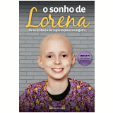 O Sonho de Lorena - Lorena Reginato
