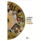 Pecar e Perdoar - Leandro Karnal