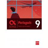 Caderno Atividades - Geração Alpha - Português 9º Ano - Vários autores