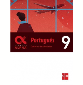 Caderno Atividades - Geração Alpha - Português 9º Ano