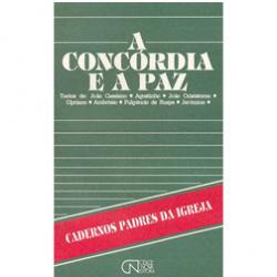 Concordia e a Paz,a (cadernos Padres da Igreja)