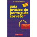 Guia Prático do Português Correto (Vol. 1) - Cláudio Moreno