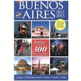 Guia Buenos Aires 2012, 2013 - Editora Europa