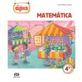 Projeto Ápis - Matemática - 4º Ano - Ensino Fundamental I - Luiz Roberto Dante