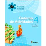 História - 4º Ano - 4ª Edição - Caderno De Exercícios - Ricardo Dreguer E Cássia Marconi.