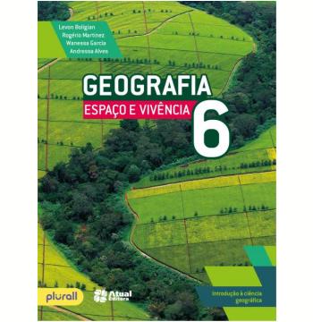 Geografia Espaço e Vivência 6º Ano - Ensino Fundamental II