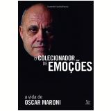 O Colecionador de Emoções - Leonardo Castelo Branco