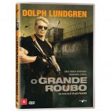 O Grande Roubo (DVD) - Dolph Lundgren, Louis Mandylor, Corbin Bernsen