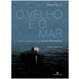 O Velho e o Mar (Graphic Novel) - Thierry Murat