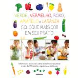 Verde, Vermelho, Roxo, Amarelo e Laranja - Dorling Kindersley