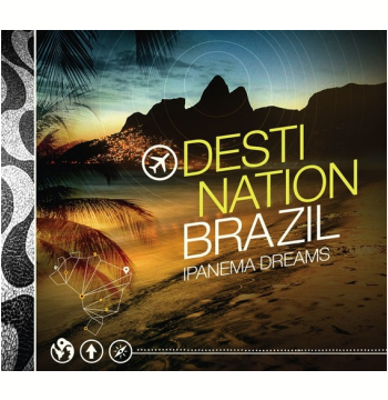 Destination Brazil - Ipanema Dreams - Digipack  (CD)