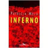 Inferno - Patrícia Melo