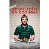 Revolução na Cozinha - Jamie Oliver